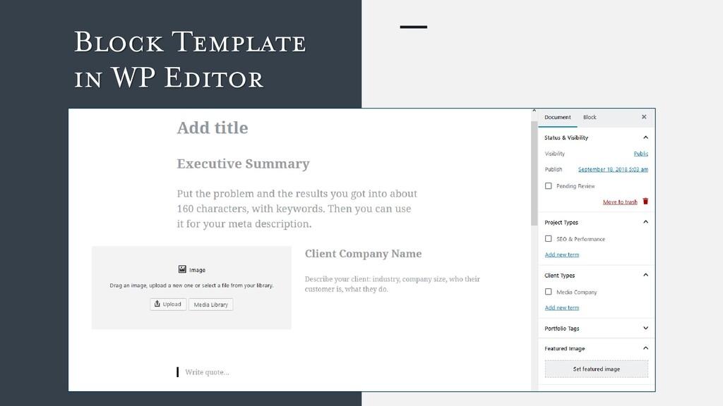 Block Template in WP Editor