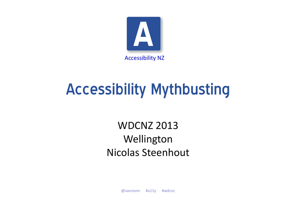 Accessibility NZ Accessibility Mythbusting WDCN...