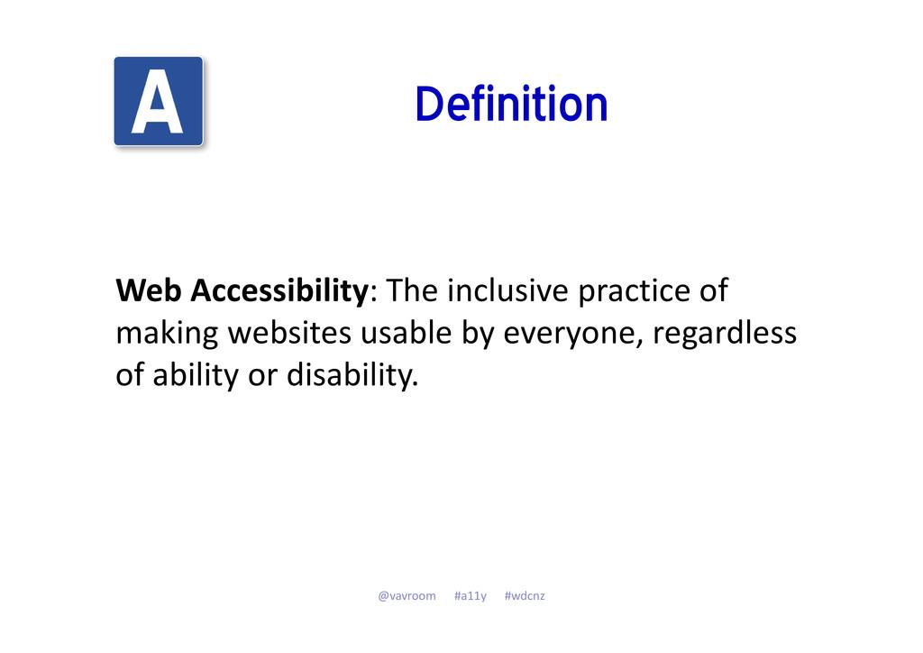 Definition Web Accessibility: The inclusive pra...