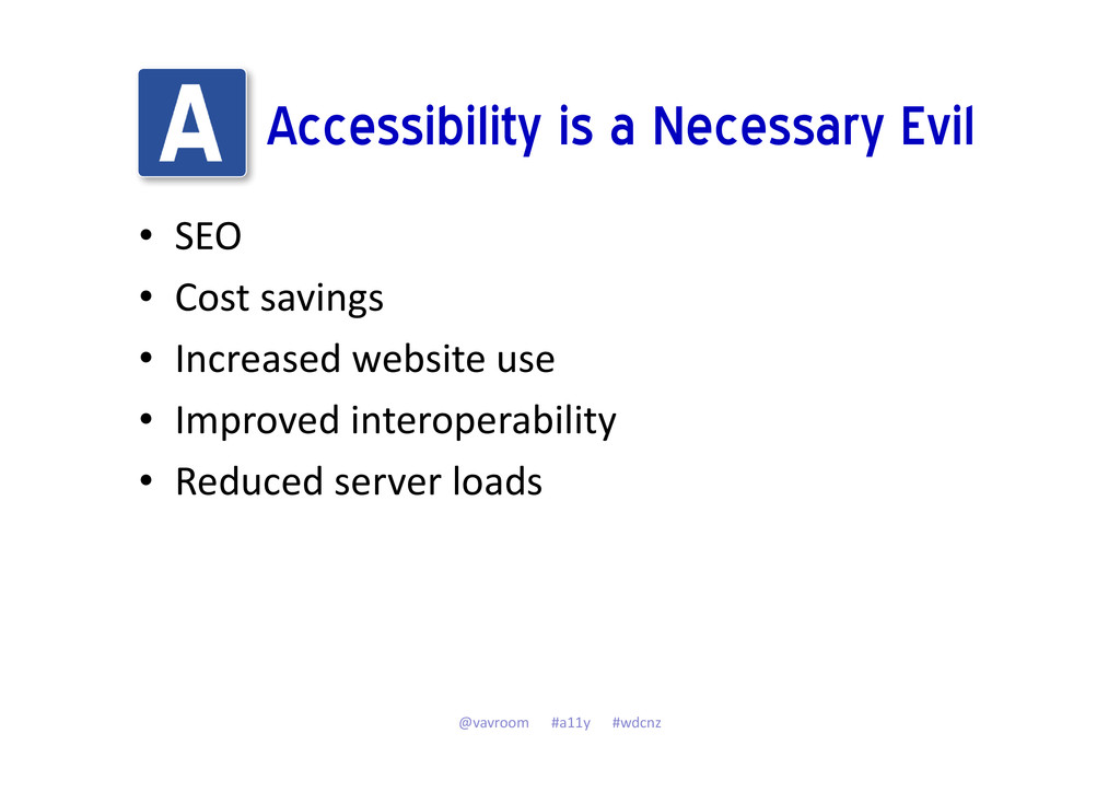 Accessibility is a Necessary Evil • SEO • Cost ...