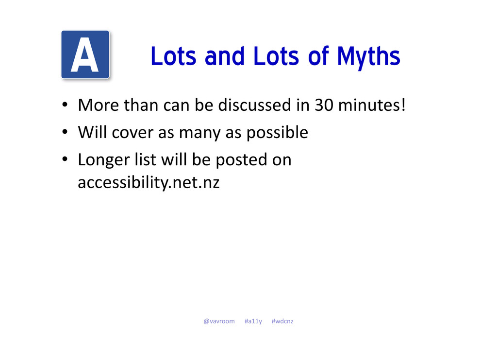 Lots and Lots of Myths • More than can be discu...