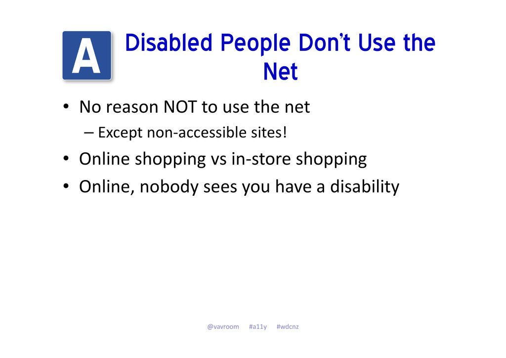Disabled People Don't Use the Net • No reason N...