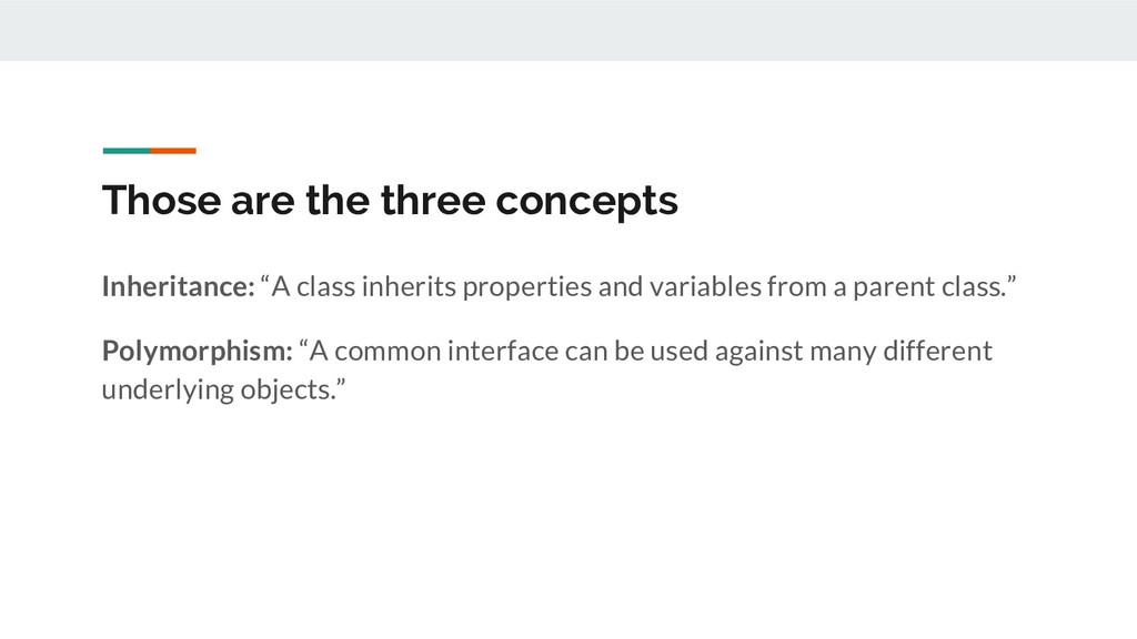 "Those are the three concepts Inheritance: ""A cl..."