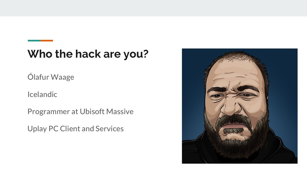Who the hack are you? Ólafur Waage Icelandic Pr...