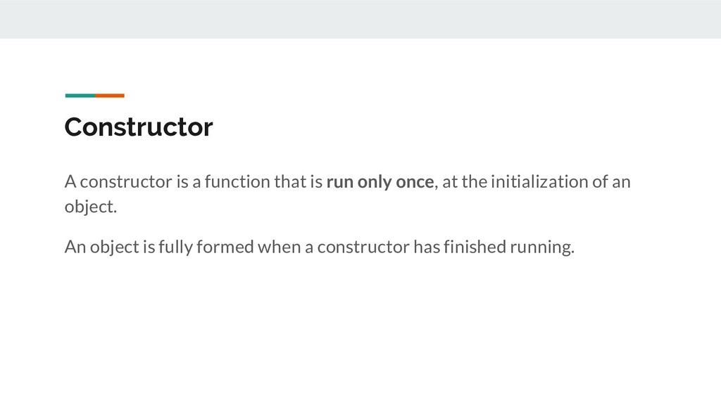 Constructor A constructor is a function that is...