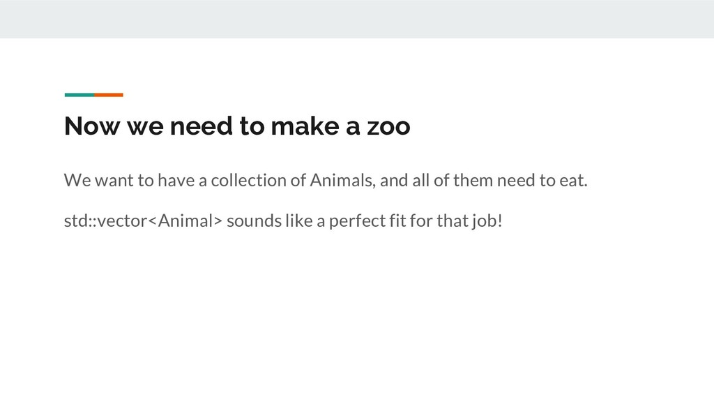 Now we need to make a zoo We want to have a col...