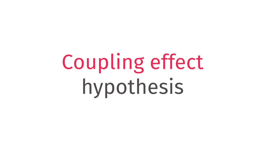 Coupling effect hypothesis