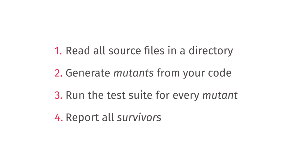 1. Read all source files in a directory 2. Gener...