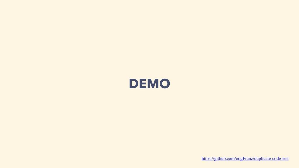 DEMO https://github.com/oogFranz/duplicate-code...