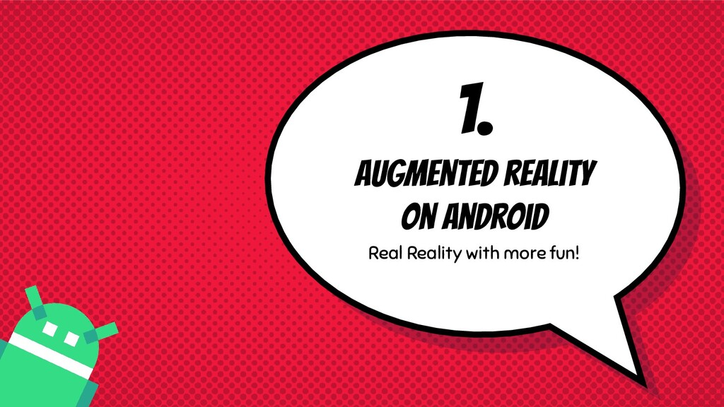 1. Augmented reality on android Real Reality wi...