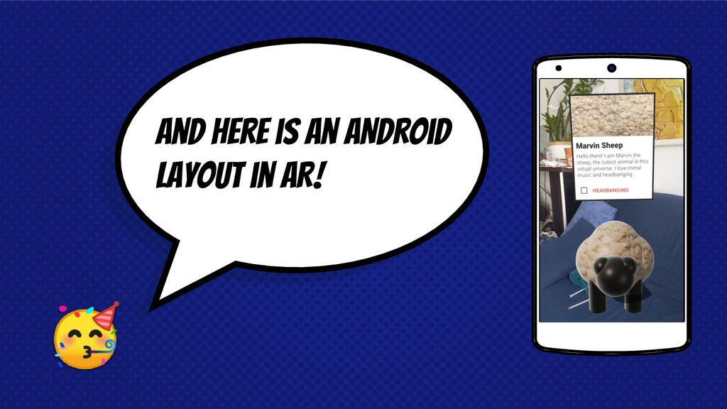 And here is an ANdroid layout in AR!