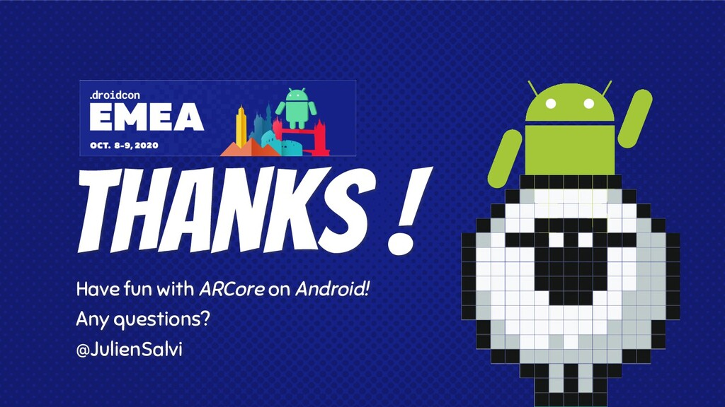 Thanks ! Have fun with ARCore on Android! Any q...
