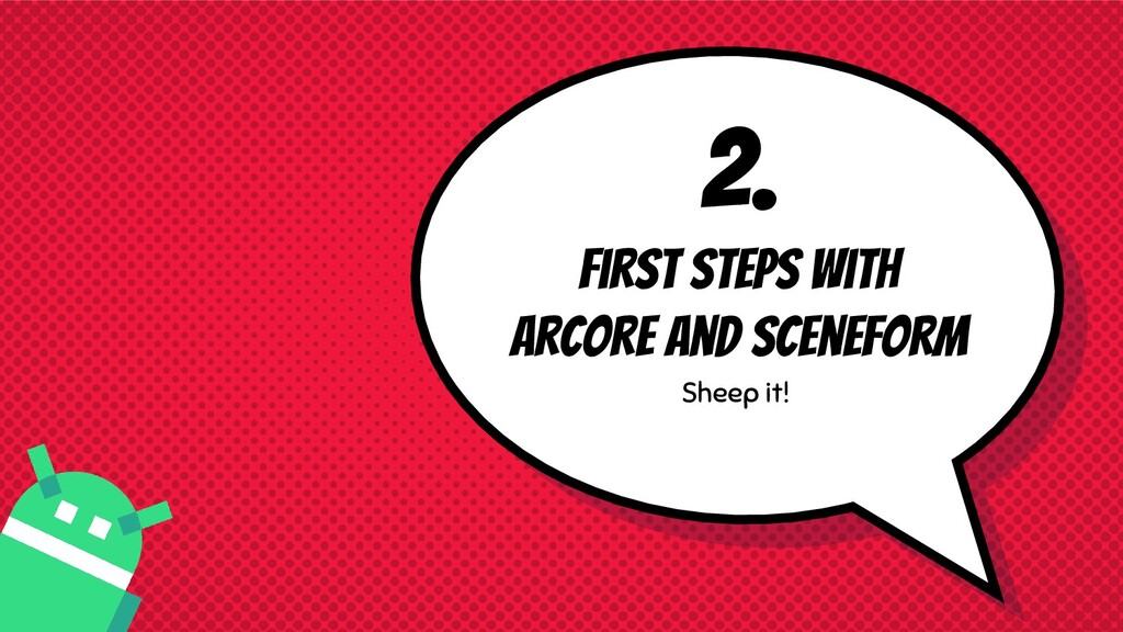 2. First steps with Arcore and sceneform Sheep ...