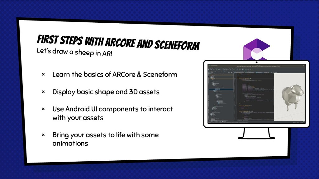× Learn the basics of ARCore & Sceneform × Disp...