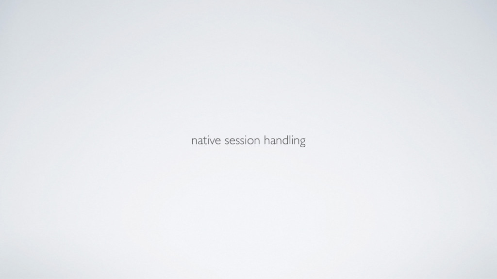 native session handling