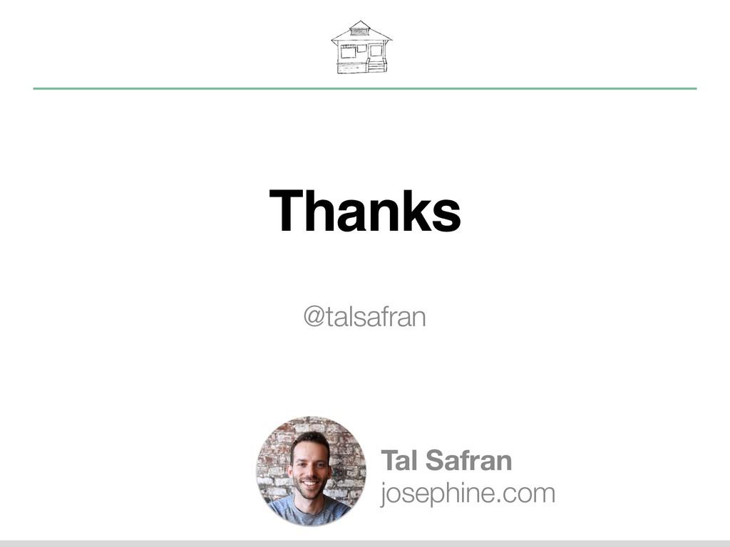 Thanks @talsafran Tal Safran josephine.com