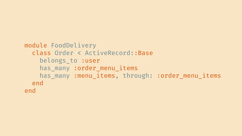 module FoodDelivery class Order < ActiveRecord:...