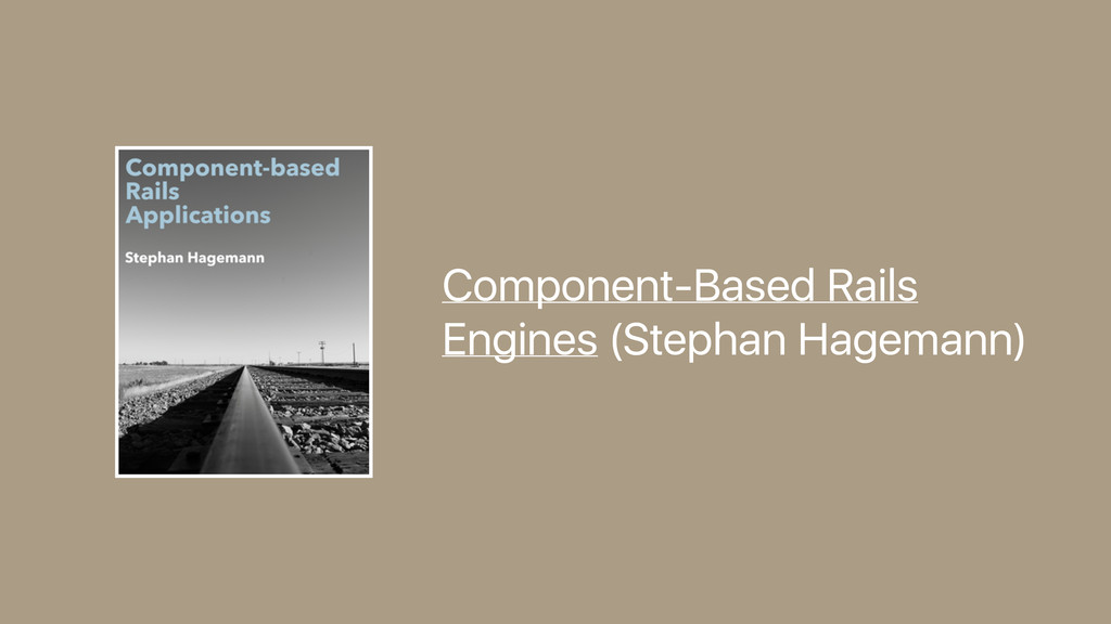 Component-Based Rails Engines (Stephan Hagemann)