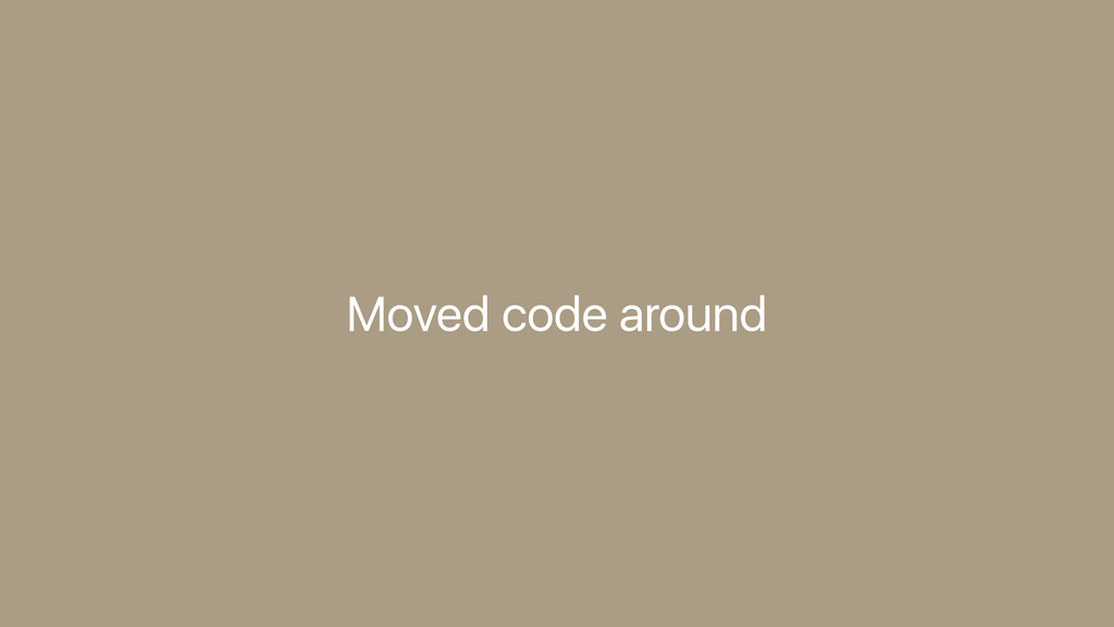 Moved code around