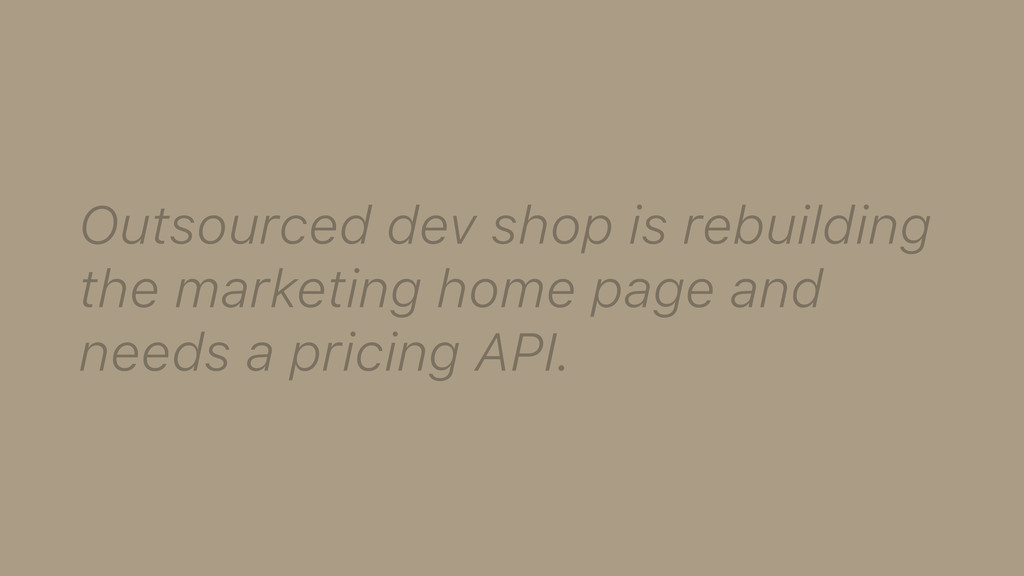 Outsourced dev shop is rebuilding the marketing...