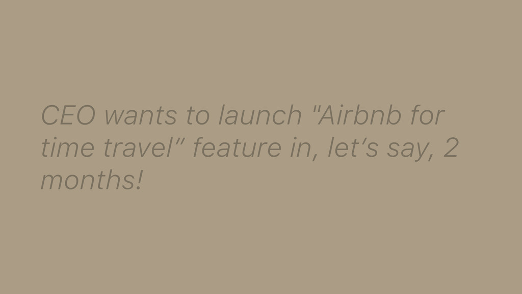 "CEO wants to launch ""Airbnb for time travel"" fe..."