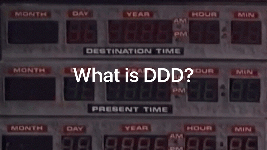 What is DDD?