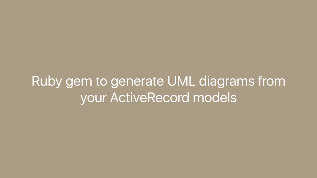 Ruby gem to generate UML diagrams from your Act...