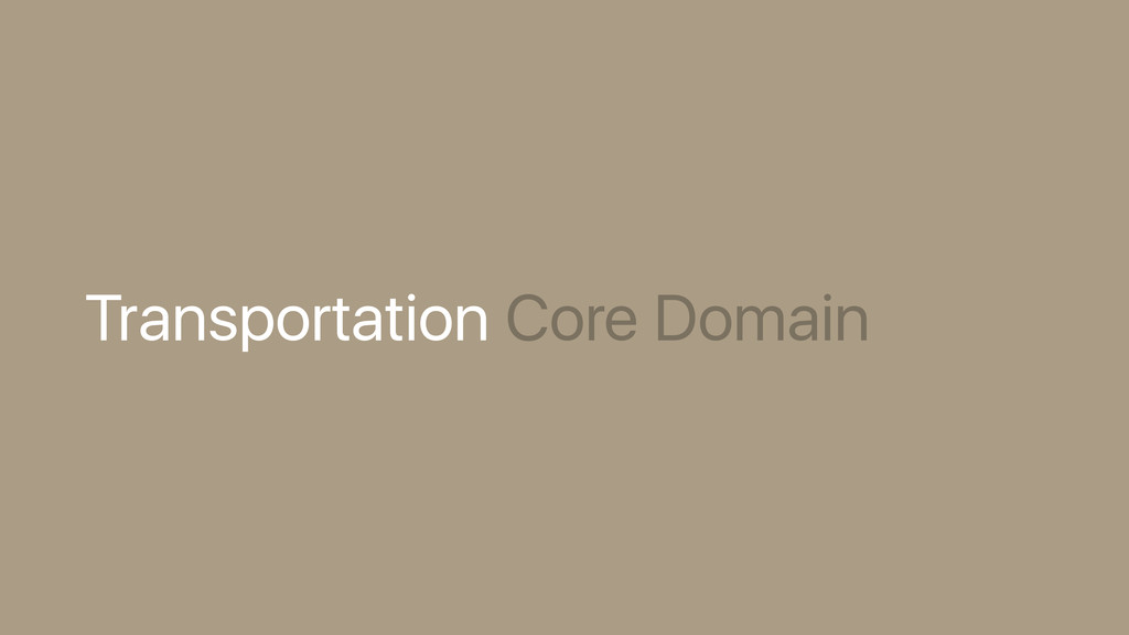 Transportation Core Domain