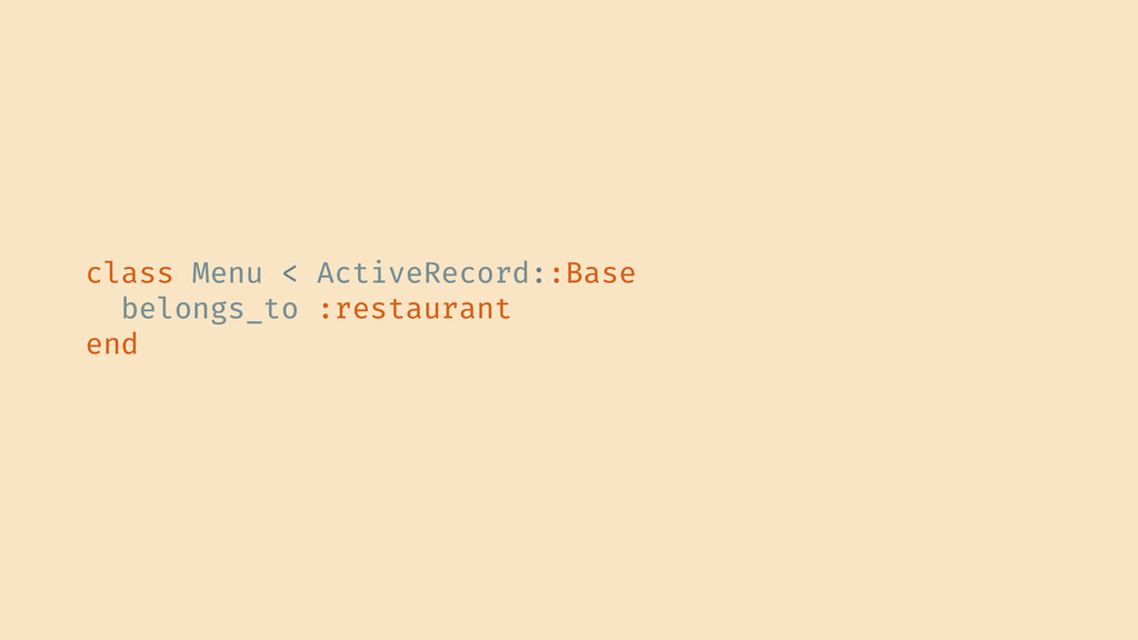 class Menu < ActiveRecord::Base belongs_to :res...