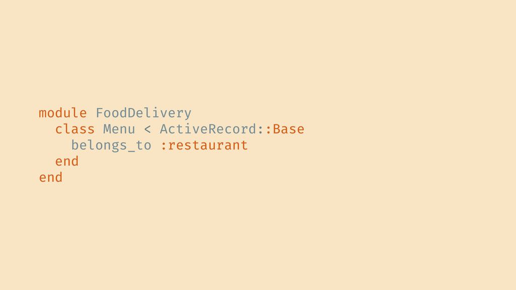 module FoodDelivery class Menu < ActiveRecord::...