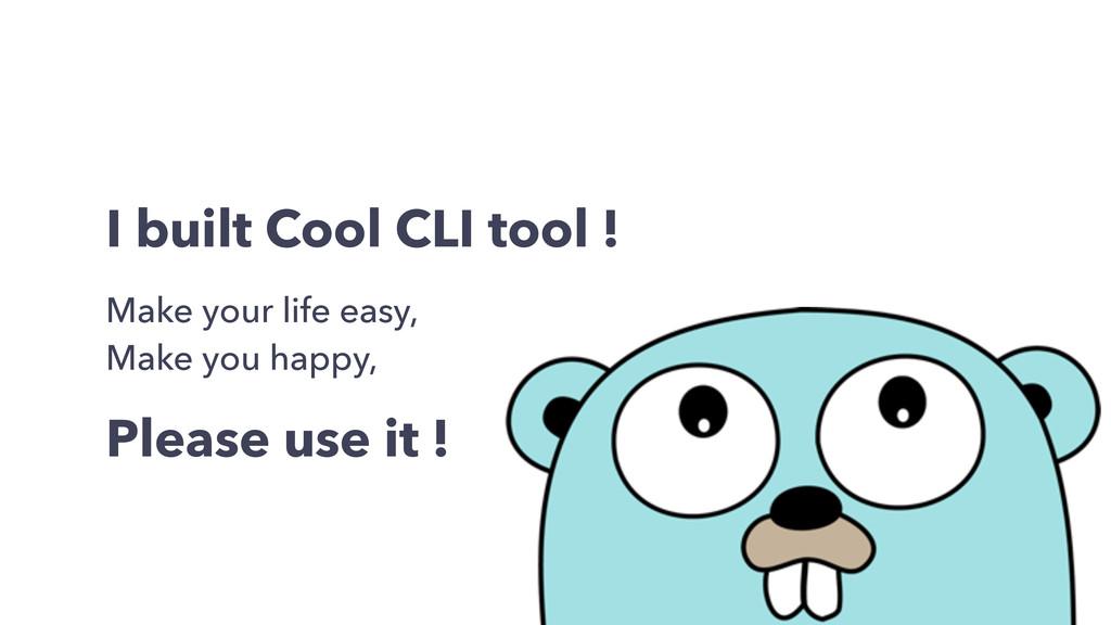 I built Cool CLI tool ! Make your life easy, Ma...
