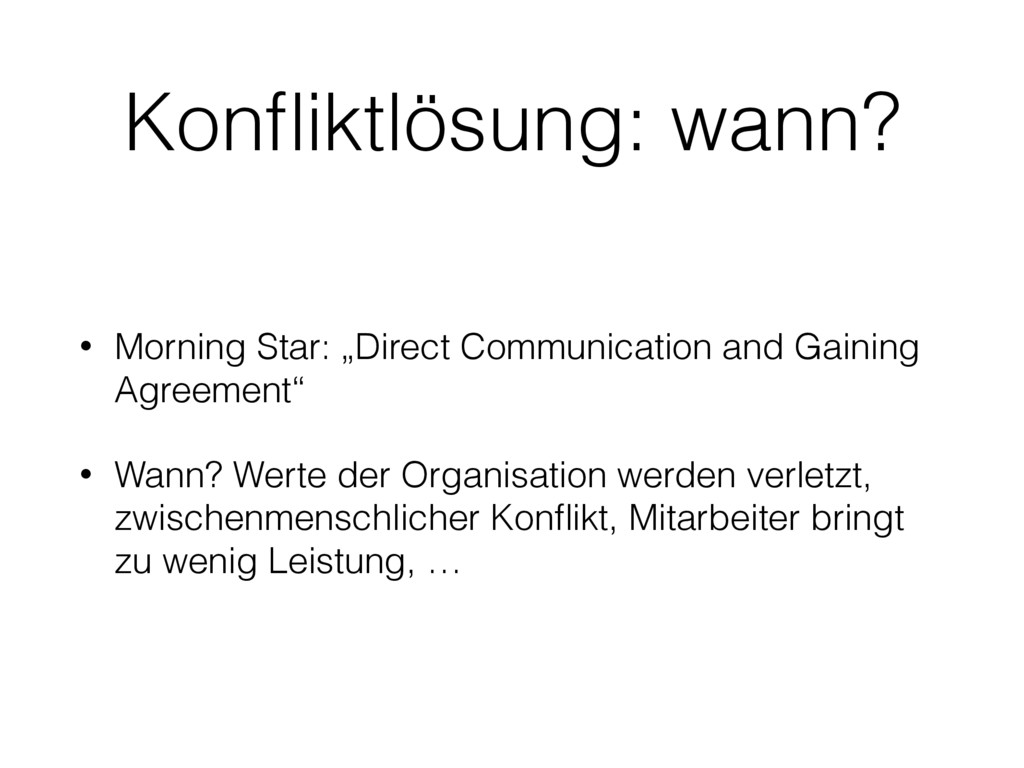 "Konfliktlösung: wann? • Morning Star: ""Direct Co..."