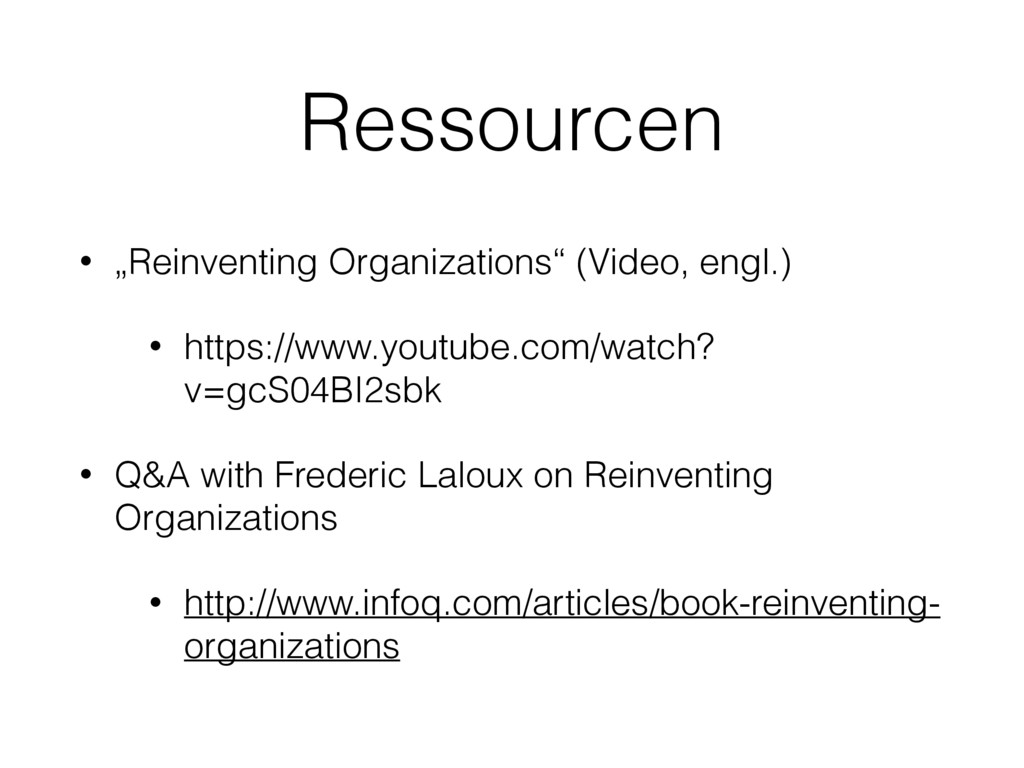 "Ressourcen • ""Reinventing Organizations"" (Video..."