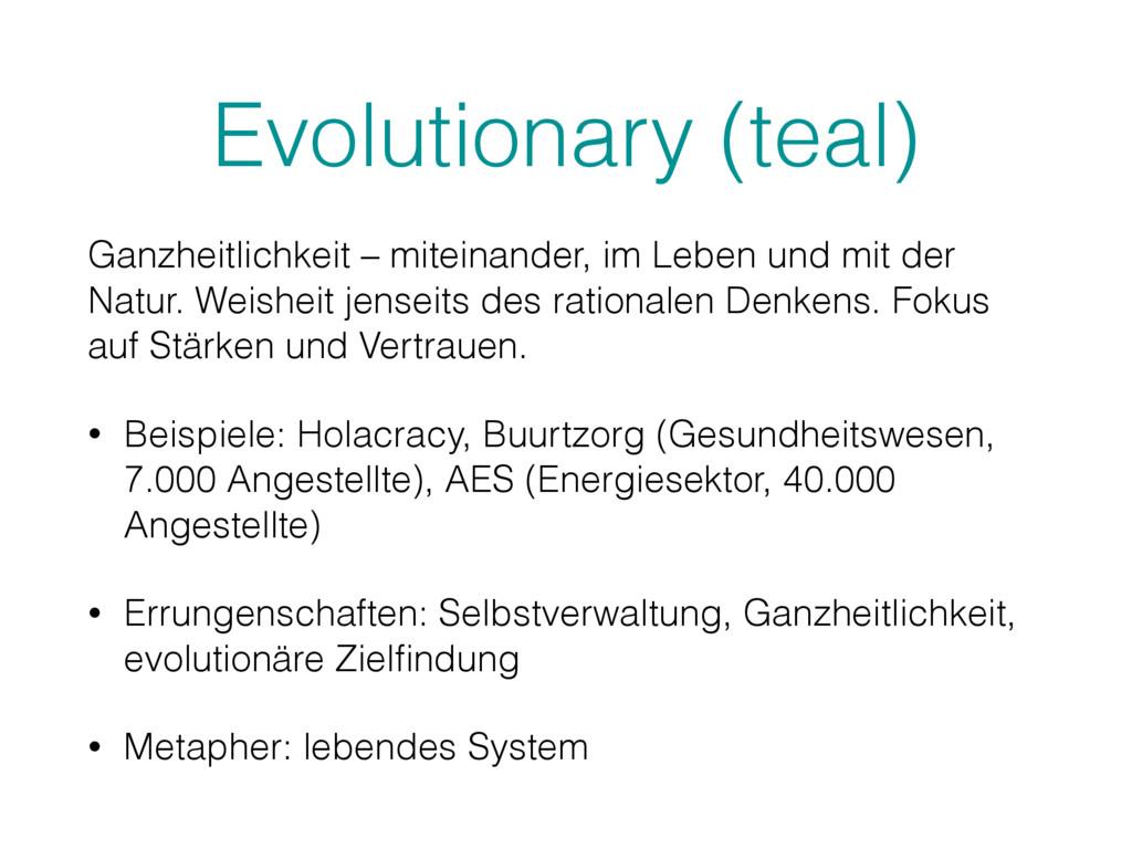 Evolutionary (teal) Ganzheitlichkeit – miteinan...