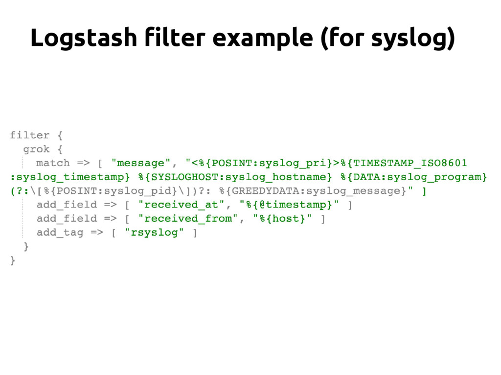 Logstash filter example (for syslog)
