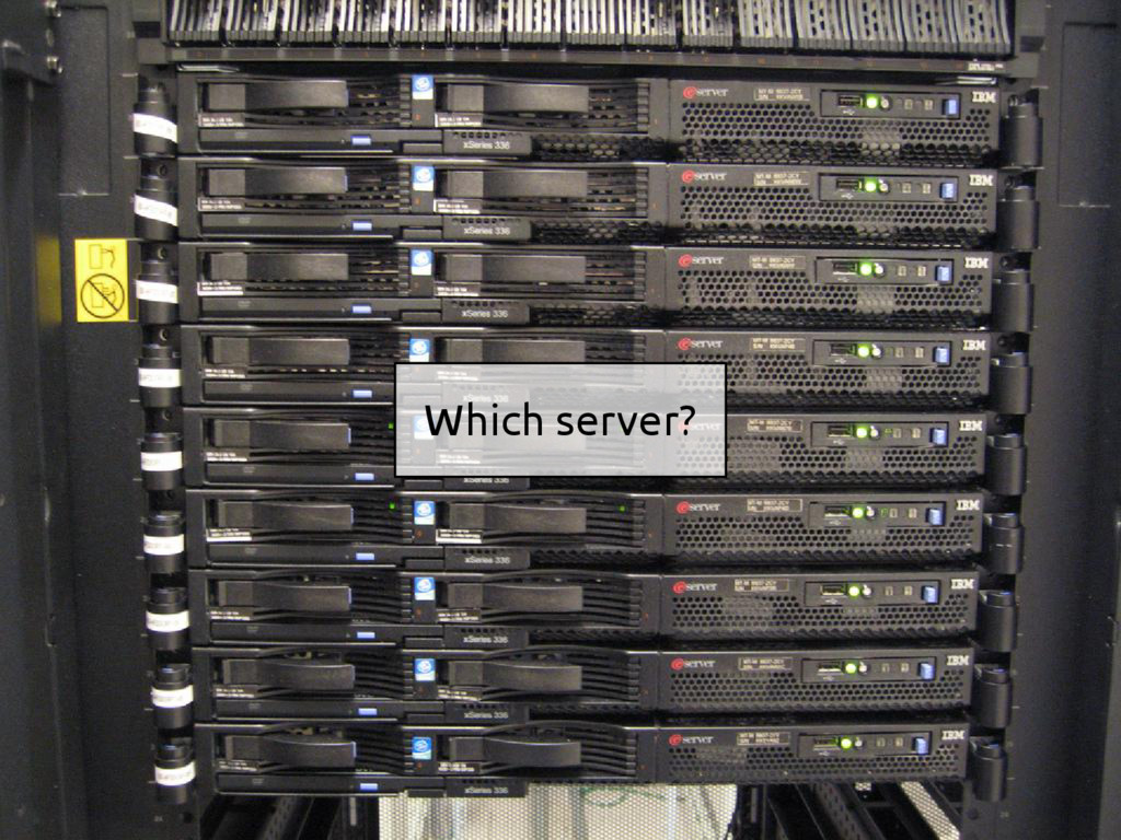 Which server?