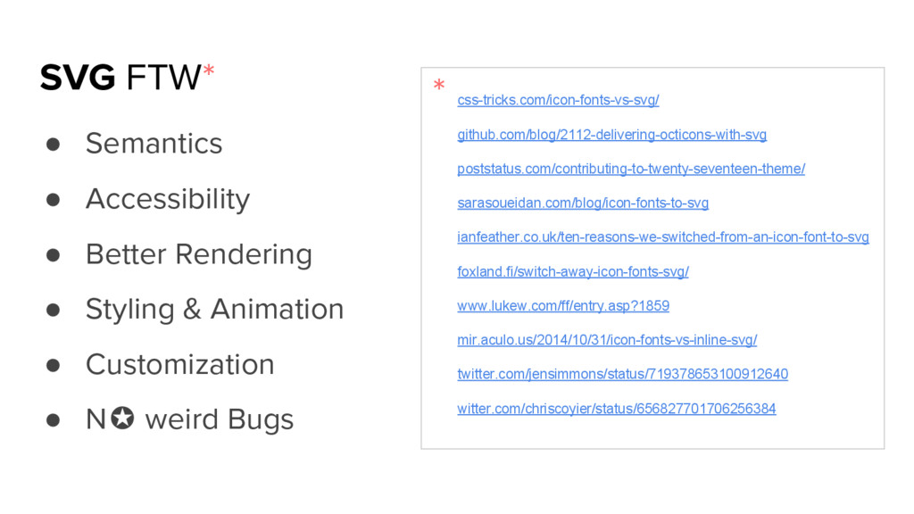 SVG FTW* ● Semantics ● Accessibility ● Better R...