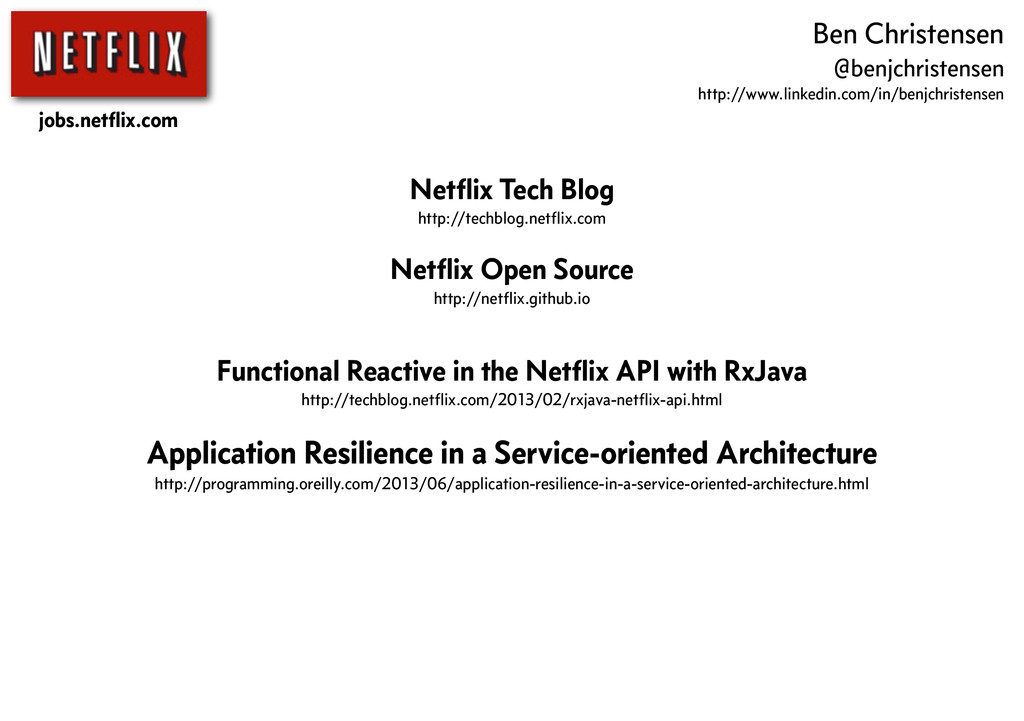 Netflix Tech Blog http://techblog.netflix.com Net...
