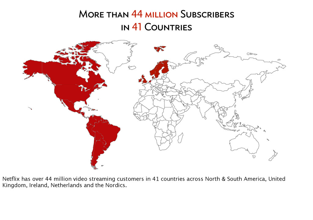 More than 44 million Subscribers in 41 Countrie...