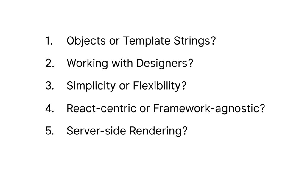 1. Objects or Template Strings? 2. Working with...