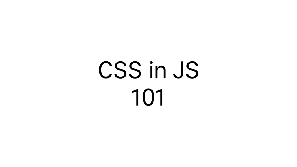 CSS in JS 101