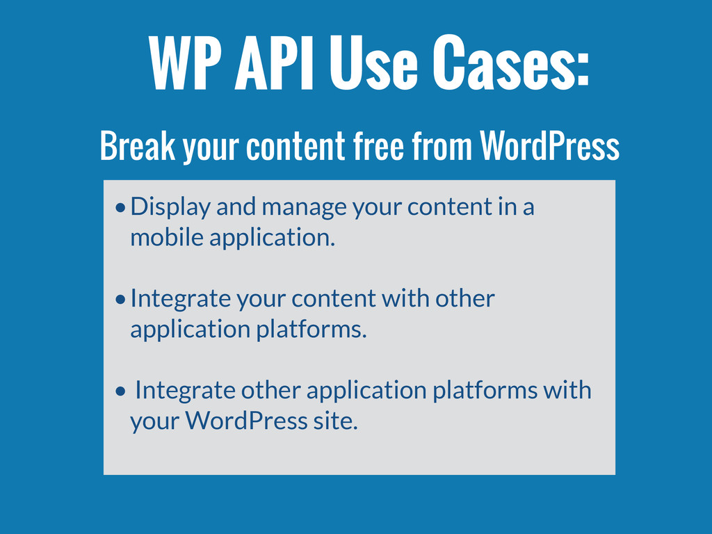•Display and manage your content in a mobile ap...