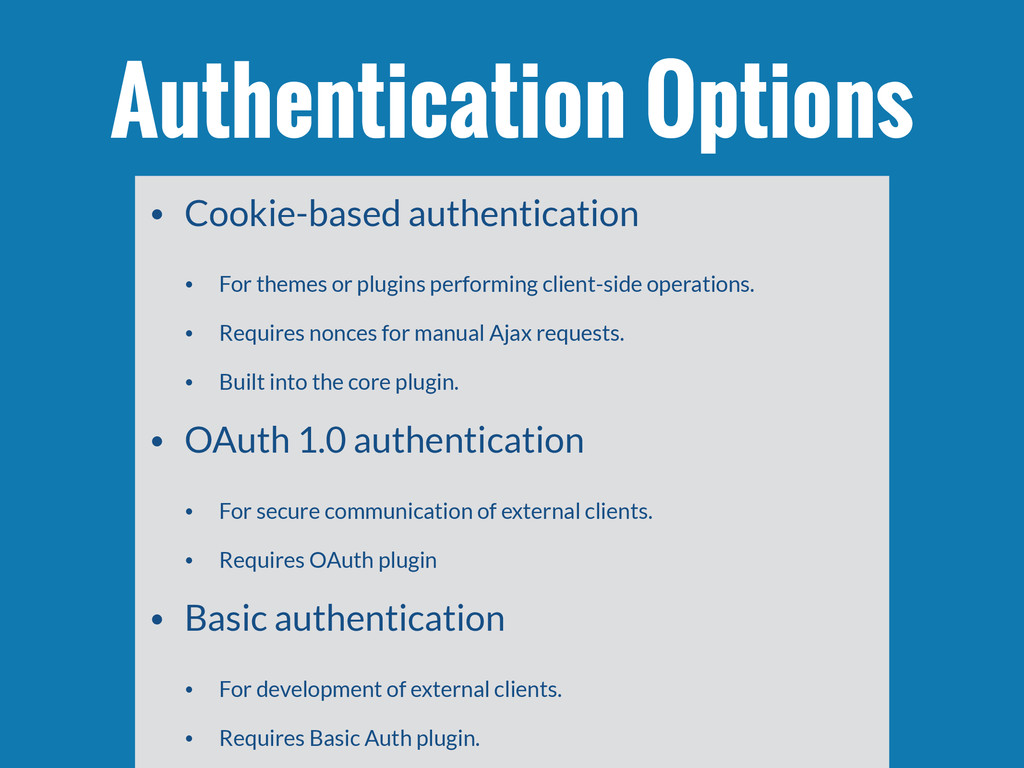 • Cookie-based authentication • For themes or p...