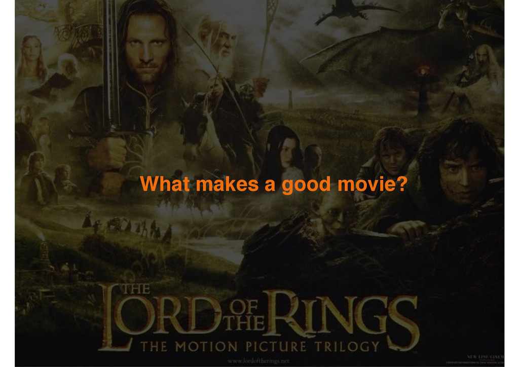 What makes a good movie?