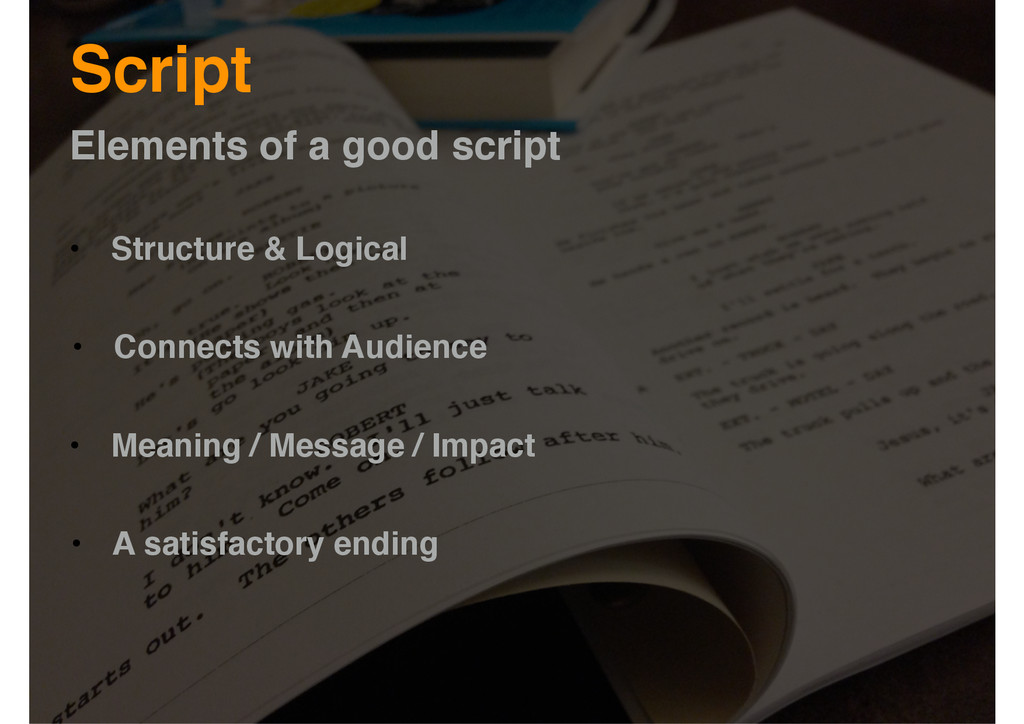 Script • Structure & Logical • Connects with Au...
