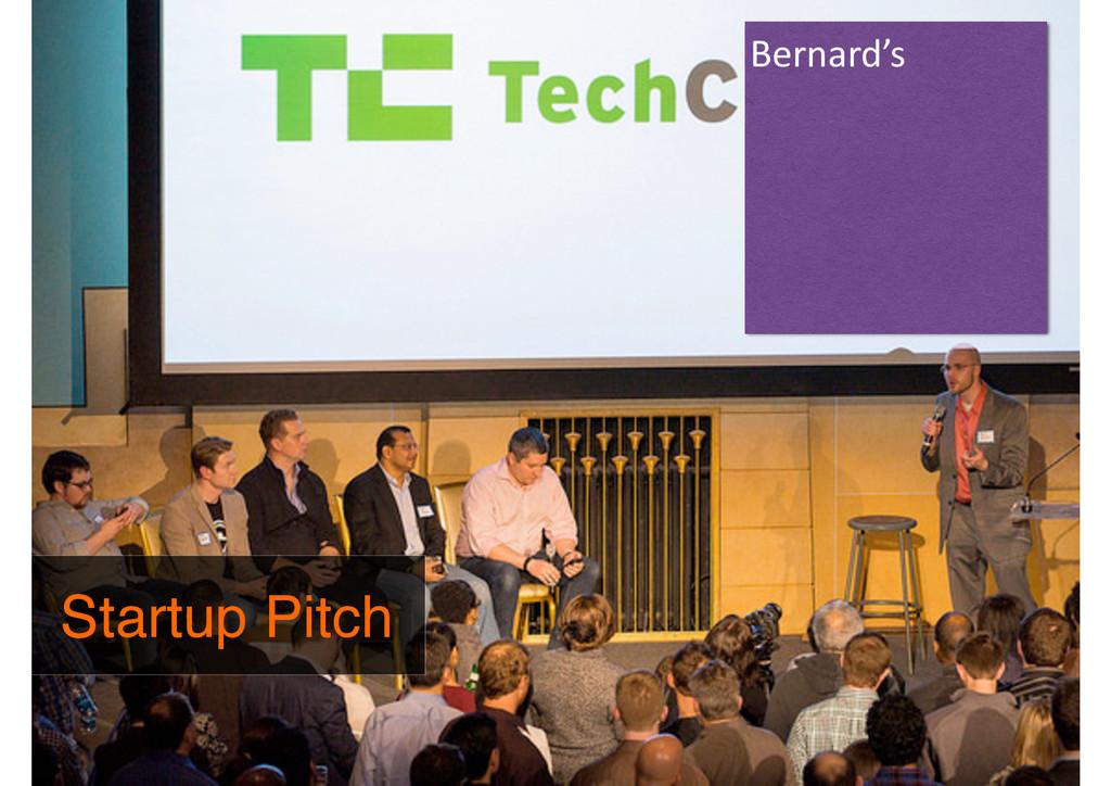 Startup Pitch Bernard's
