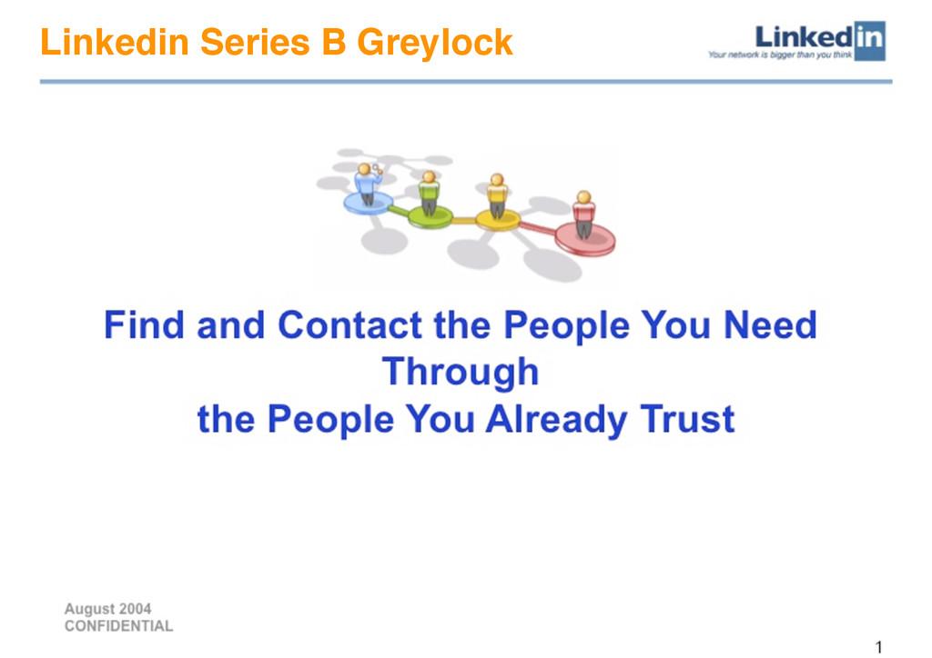 Linkedin Series B Greylock