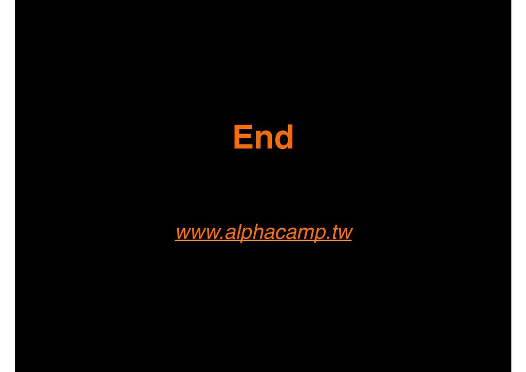End www.alphacamp.tw