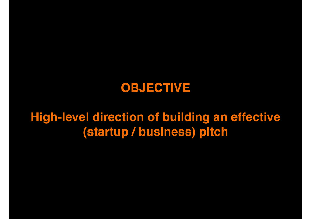 OBJECTIVE! ! High-level direction of building a...