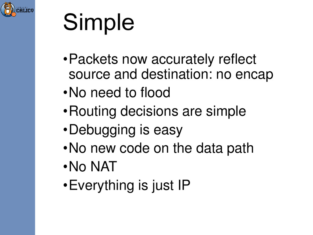 Simple •Packets now accurately reflect source a...